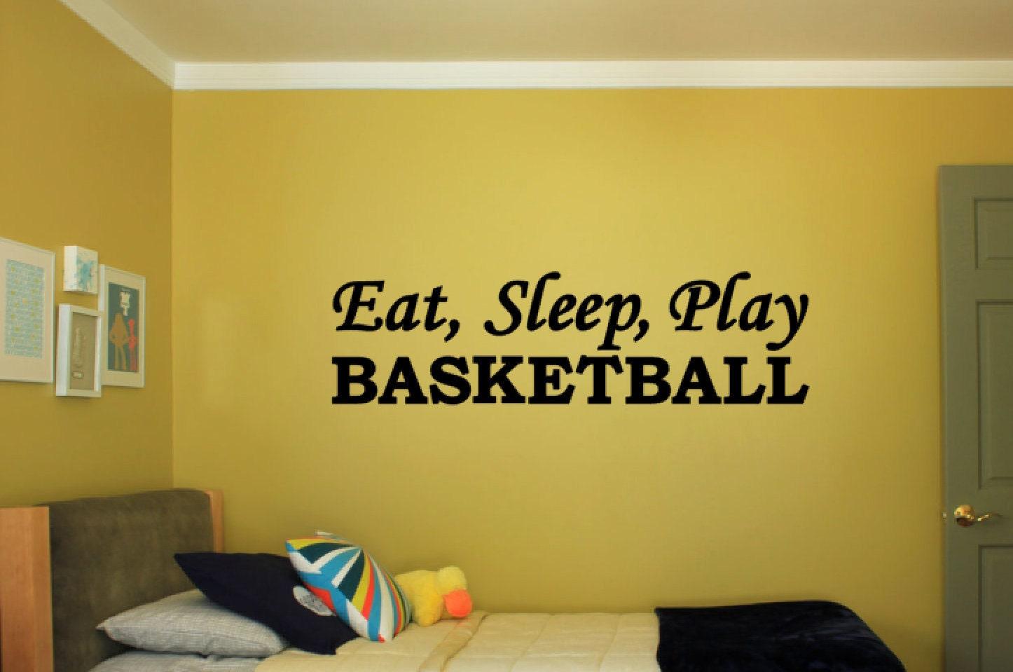 Eat, Sleep, Play BASKETBALL - Vinyl Decal Vinyl Wall Art. Boys or ...