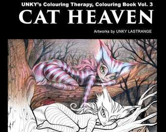 CAT HEAVEN COLOURINGBOOK Digital Release Ver. ( Unky's colouring Therapy Vol. 3 ) With bonus.