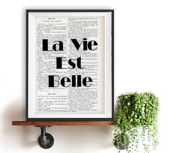 La Vie Est Belle French Quote Poster Print Typography Posters Home Decor Positive Words Inspirational Vintage Book Page Life Beautiful
