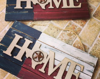 """Reclaimed """"Home"""" Wood Sign, Painted Texas Flag, Red White and Blue Distressed Wood handpainted, barnyard wood Texas Flag sign"""