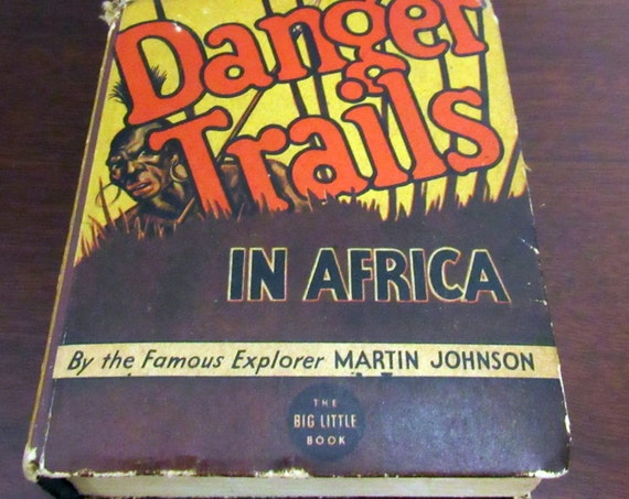 Big Little Book Danger Trails In Africa