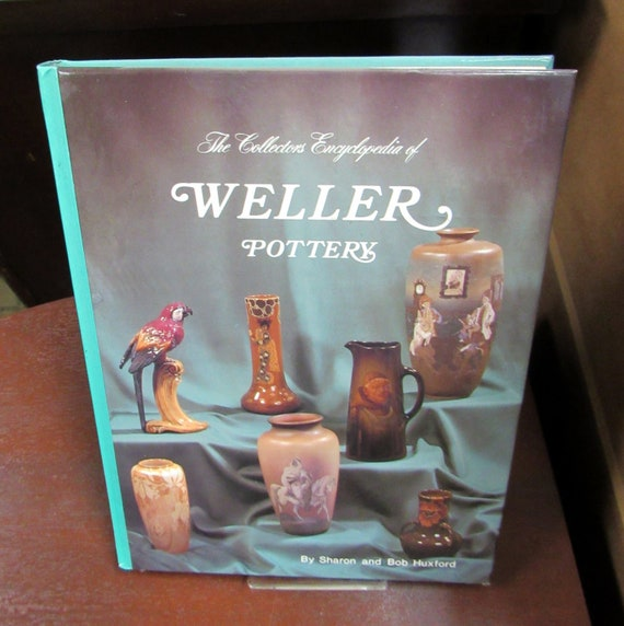 Weller Pottery Reference Book