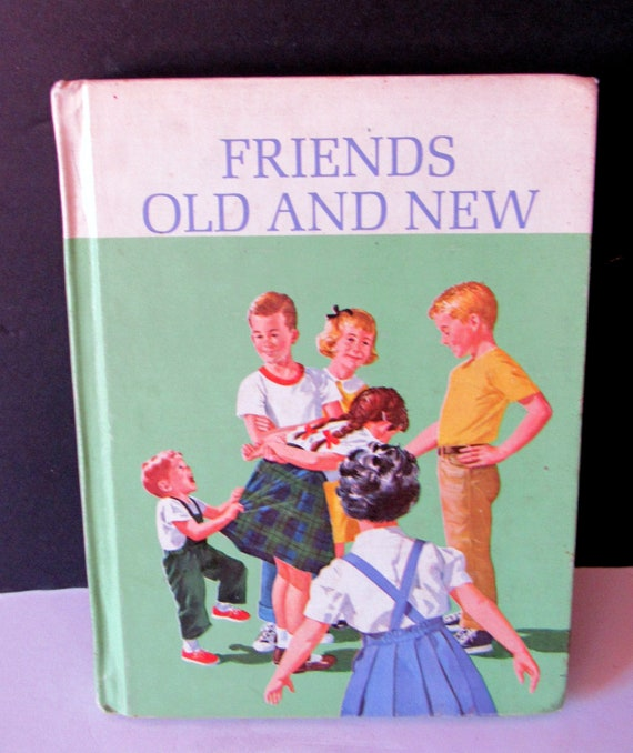 Dick and Jane Reader, Friends Old and New 1963 Sally, Dick and Jane
