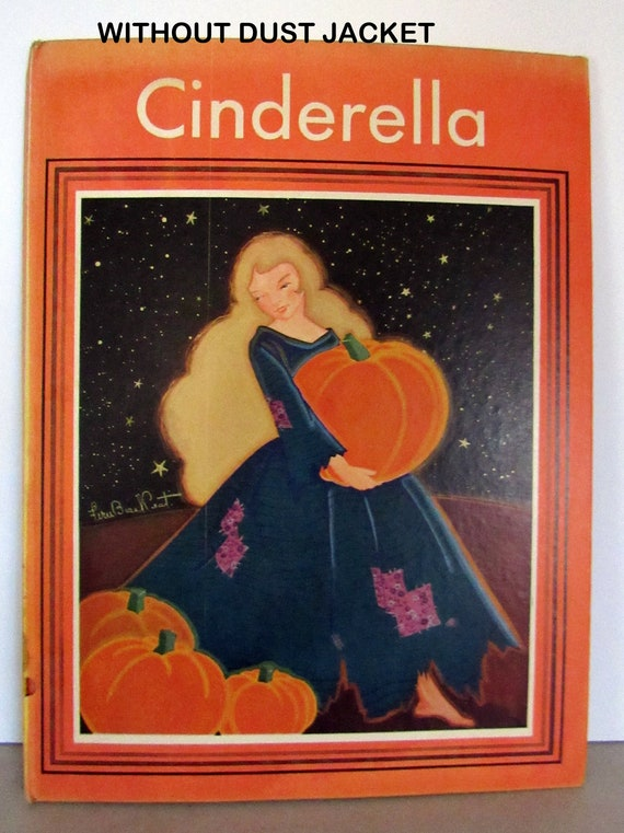 Cinderella book with dust jacket illustrated by Fern Bisel Peat