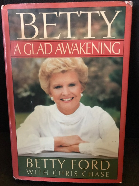 Betty Ford autographed book A Glad Awakening