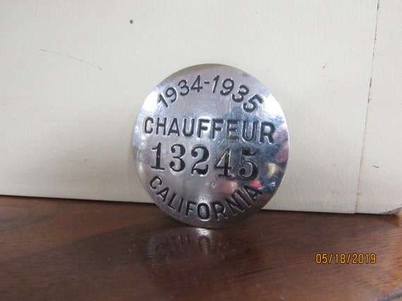 Vintage California  Chauffeur badge