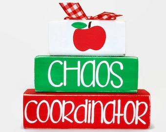 Teacher Apple Chaos Coordinator WoodenBlock Shelf Sitter Stack classroom decor teacher gift sign
