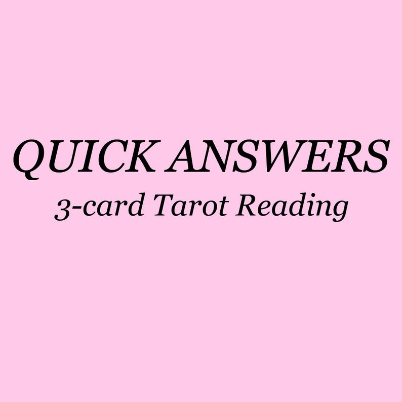 Quick Answers Tarot Reading / Simple 3-Card Reading for image 0