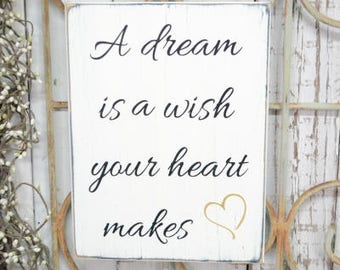 A dream is a wish your heart makes Disney Cinderella 10x7.5 Solid Wood Sign Choose color & hanger