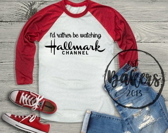 6bb7f4d1fb02 I'd rather be watching the Hallmark channel | Family T-shirts for Christmas  | Christmas Shirts for the family | Matching Raglans