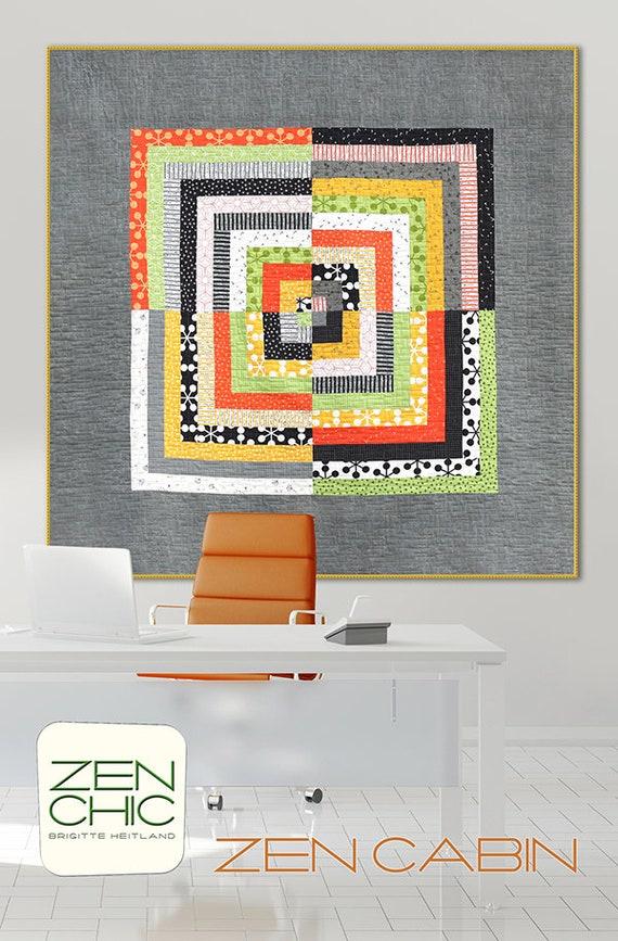 "Modern Quilt Pattern, Zen Cabin by Brigitte Heitland of Zen Chic, Beginner Level Quilter, Instructions To Make A 65"" x 65"" Quilt"