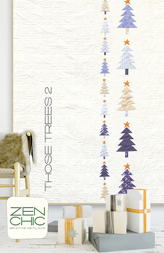 Modern Quilt Pattern, Those Trees 2 by Brigitte Heitland of Zen Chic, Intermediate Level Quilter, Lap Size Christmas Quilt Pattern