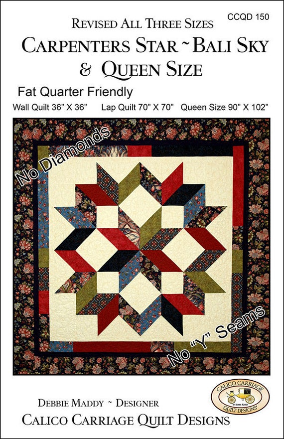 Carpenters Star Modern Quilt Pattern, Bali Sky Design In Multiple Sizes, Designer Debbie Maddy, Calico Carriage Quilt Designs