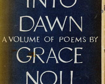 """1955 Poetry Collection By Grace Noll Crowell, """"Journey Into Dawn"""" - First Edition"""