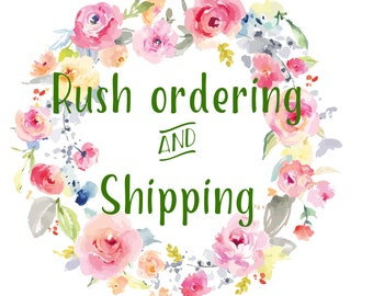 Rush Ordering and Shipping