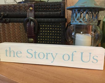 the Story of Us Shelf Sitter Block
