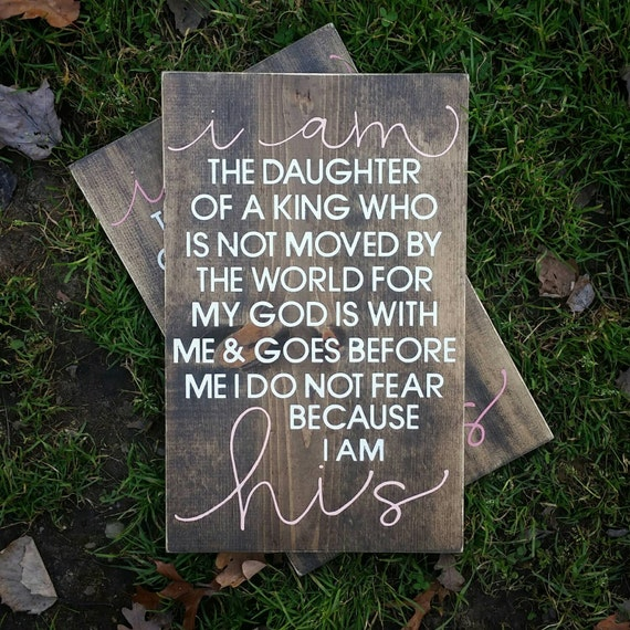 I Am The Daughter Of A King I Am His Nursery Sign Etsy