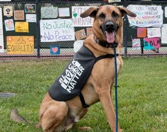 Black Lives Matter Protest Raise Awareness Dog Jacket Vest or Bandana