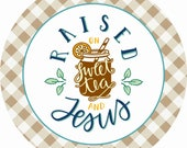 8 quot Round Sweet Tea and Jesus Wreath Sign, Summer Wreath Sign, Sweet Tea Sign, Personalize it by Pam, Signs for Wreaths, Door Decor
