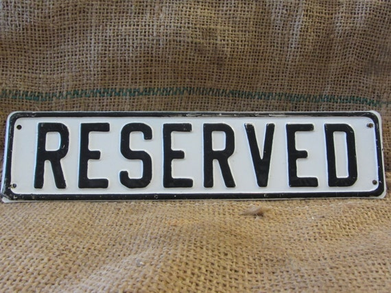 Vintage Embossed Reserved Metal Sign Nice Color > Antique Primitive Gas Oil  Auto Truck Decor Signs Oil 9674
