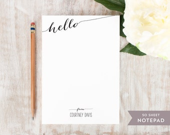 Personalized Notepad - SLANTED HELLO  - Stationery / Stationary Notepad - cute script personal modern notes