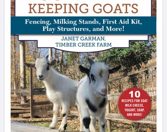 50 Do ItYourself Projects for Keeping Goats