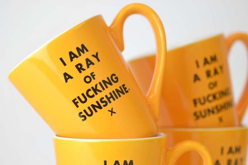I SunshineCeramic Coffee Fucking Am Ray Of Mug A LzpGMVqSU