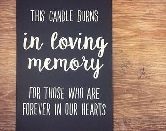 Candle Burns In Loving Memory hand painted wooden wedding sign