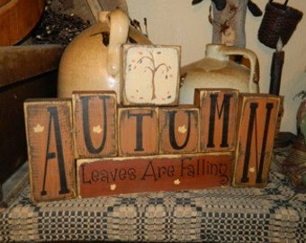 AUTUMN Leaves are Falling Primitive Sign