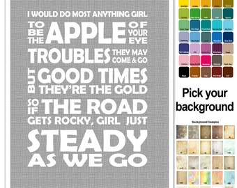 Song Lyric Print - Steady As We Go - Dave Matthews Band -  subway style - custom colors