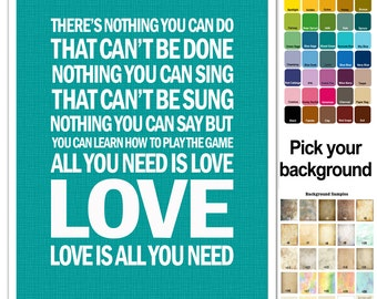 The Beatles Song Lyric Print - All You Need is Love - Typography subway style - custom colors