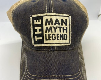 The man the myth the legend truckers hat