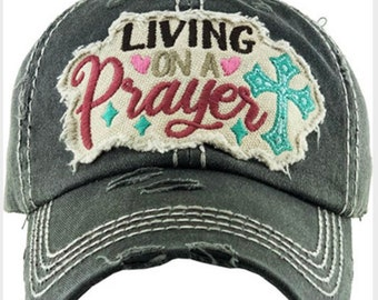 Living on a prayer Tattered baseball hat