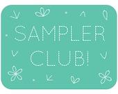 Sampler Club!