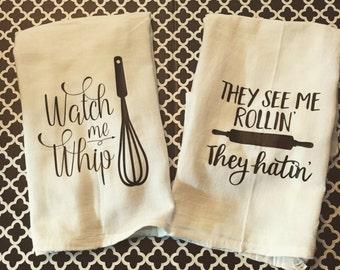 Flour Sack Towel, Housewarming Gift, Tea Towel, Watch Me Whip, Custom Kitchen Towels, Funny Kitchen Decor, Farmhouse Style, Kitchen Towel