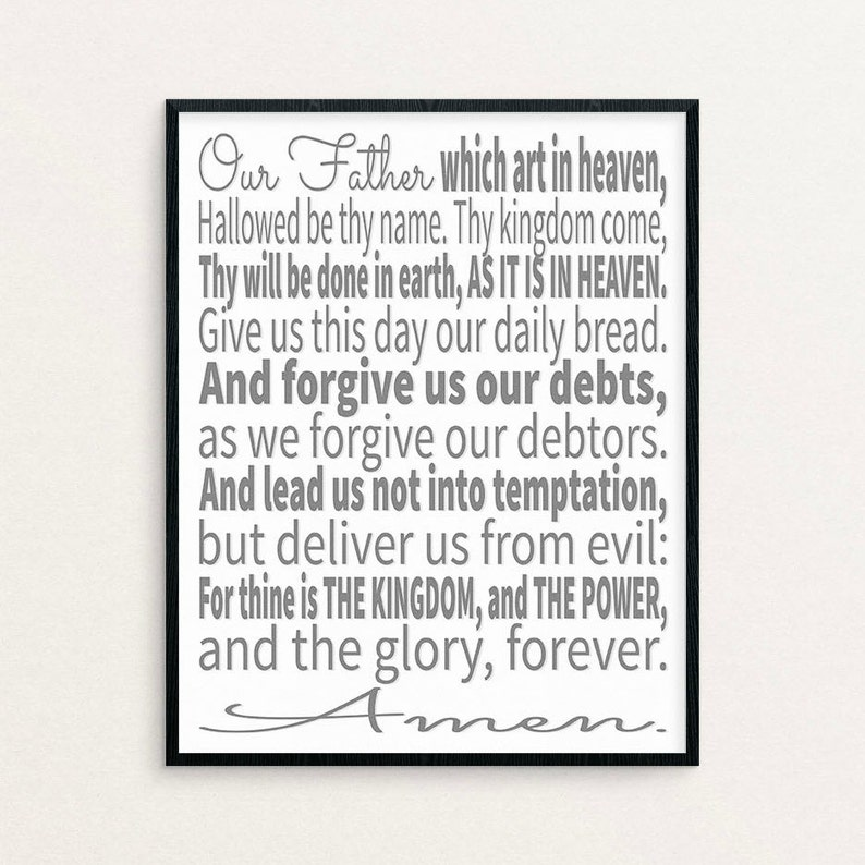graphic about The Lord's Prayer Kjv Printable called The Lords Prayer, The Lords Prayer, Lords Prayer Artwork, Lords Prayer Print, Printable Artwork, Scripture Artwork, Scripture Typographic Print, KJV