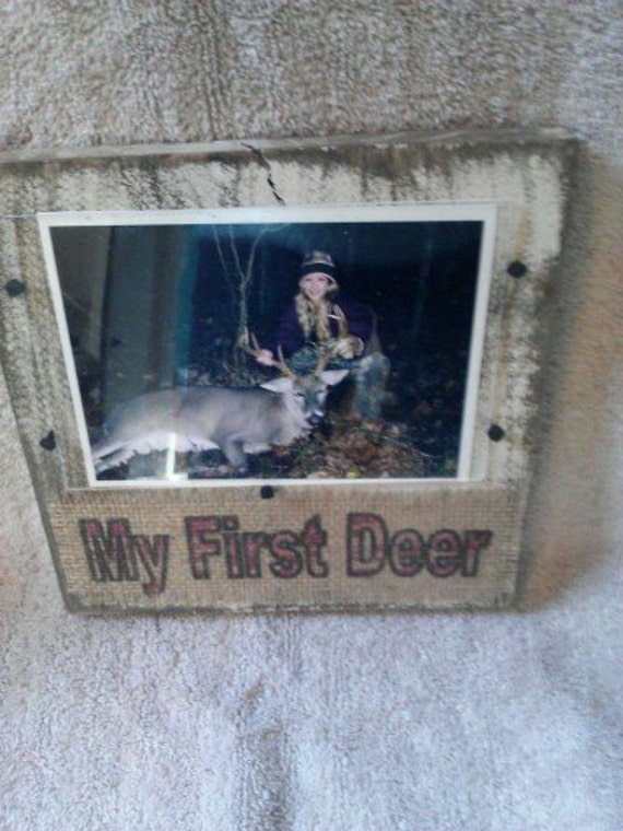 My First Deer Frame Hunting Hunter Outdoors Rustic Wood And Etsy