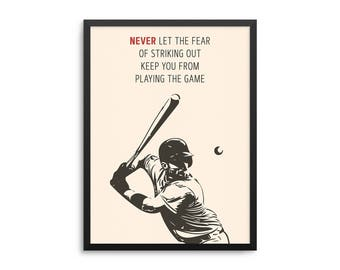 Babe Ruth Baseball Quote Poster - Never Let The Fear Of Striking Out Keep You From Playing The Game