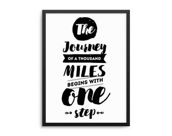 The Journey Of A Thousand Miles Begins With One Step Lao Tzu Quote Poster