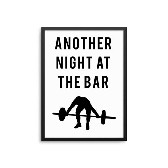 Funny Weightlifting Quote Poster - Another Night At The Bar Crossfit Gym  Decor
