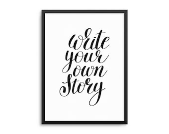 Write Your Own Story Positive Quote Poster