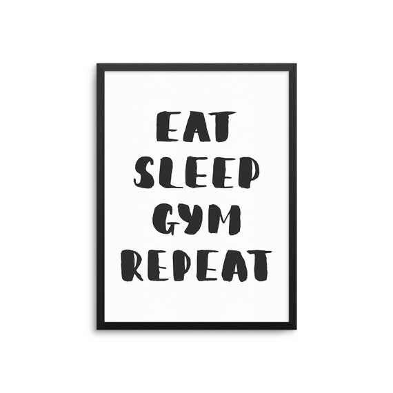 Funny Workout Quote Poster - Eat Sleep Gym Repeat