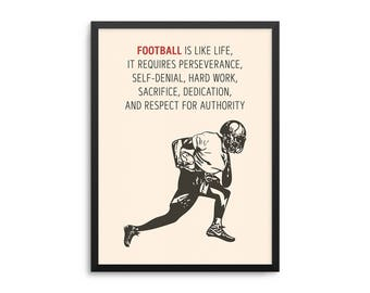 Football Is Like Life Vince Lombardi Quote Poster