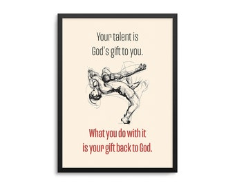 Your Talent Is Gods Gift To You Wrestling Poster - Christian Athlete Art Print