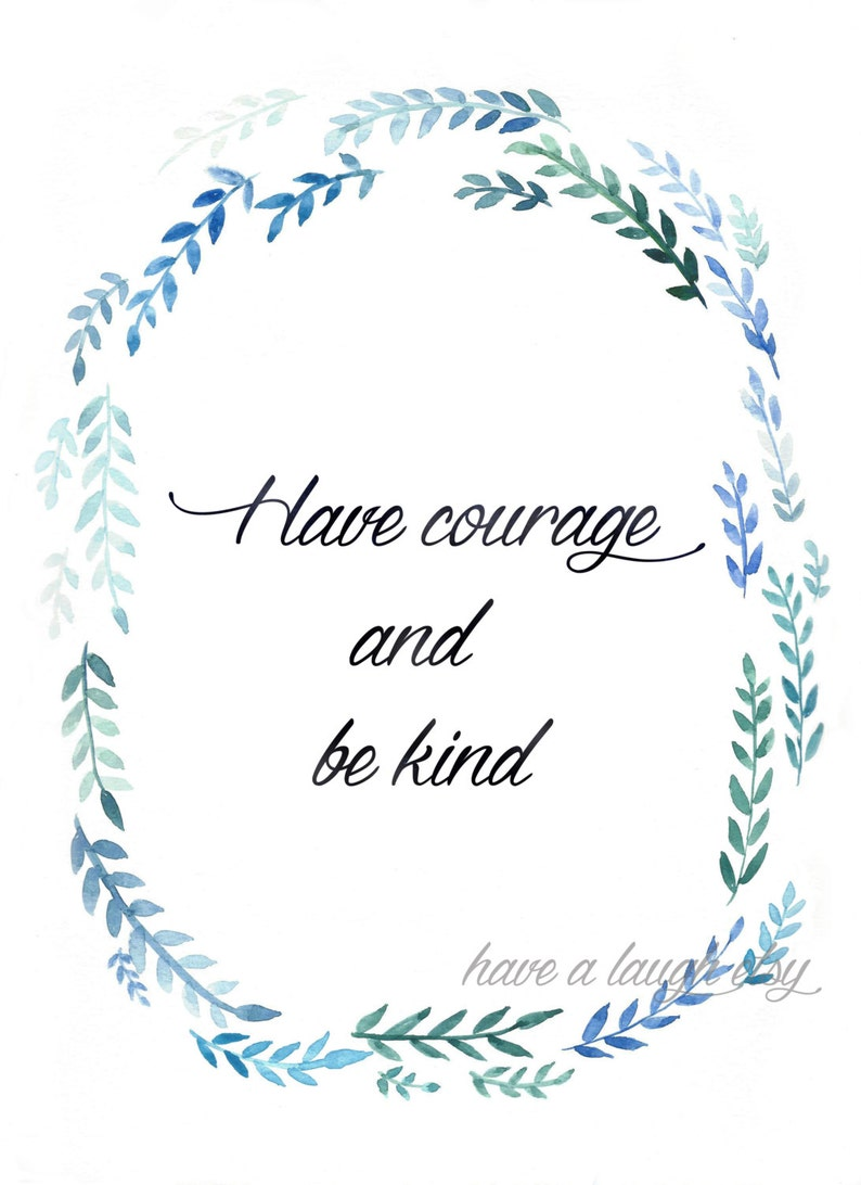 image regarding Have Courage and Be Kind Printable identified as Cinderella - Include Braveness and Be Style watercolor - PRINTABLE Prompt Down load