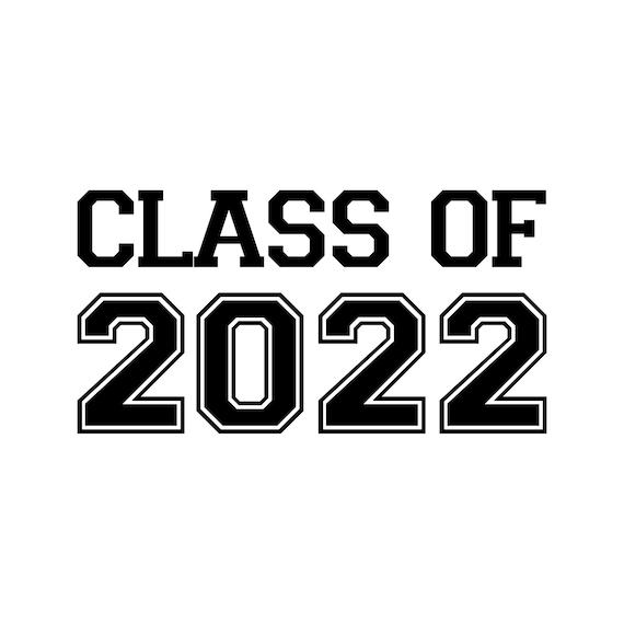 CLASS OF 2022 Vinyl Decal Sticker Graduation High School | Etsy