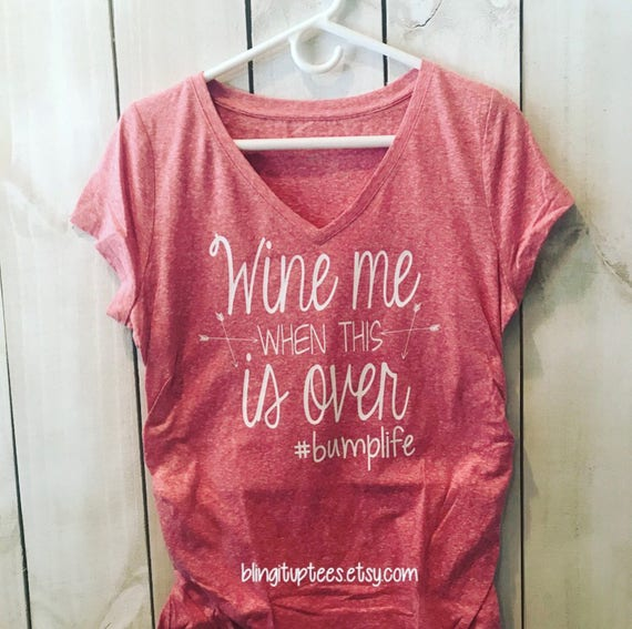 Wine me when this is Over #bumplife Custom Maternity Shirt, I Miss Wine Shirt, Pregnancy Announcement Shirt, Plus Size Maternity