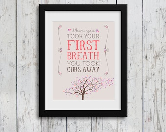 When You Took Your First Breath You Took Ours Away / Baby Girl / Pink / 11x14 Digital Download / Girl Decor / Girl's Room Decor / Kids Art