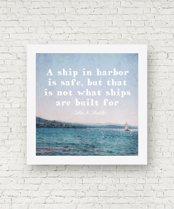 Inspirational Quotes Boat Print Ocean Photography Ocean Etsy
