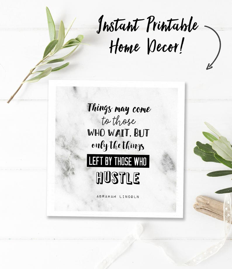 picture relating to Printable Quotes titled Sq. printable offers, black white print, inspirational offers, Abe Lincoln quotation, instantaneous down load, marble artwork, all those who hustle quotation